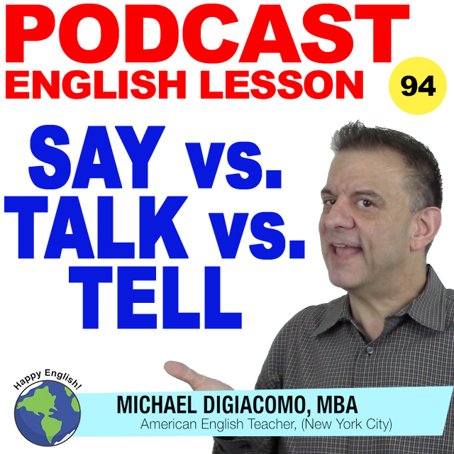 PODCAST-ENGLISH-say-talk-tell