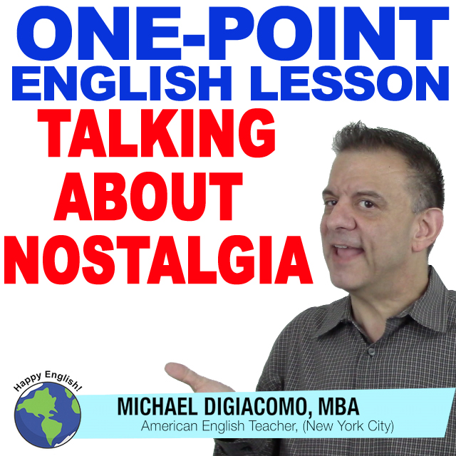learn-english-free-lesson-nostalgia