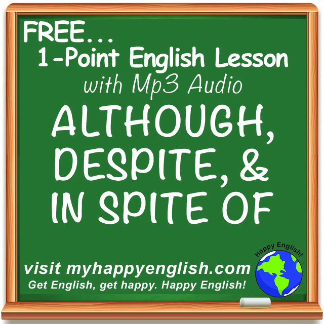 happy-english-free-english-lesson-although-despite-in-spite-of