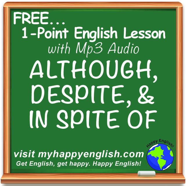 happy-english-free-english-lesson-although-despite-in-spite-of