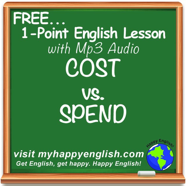 happy-english-free-english-lesson-podcast-Cost-vs-spend