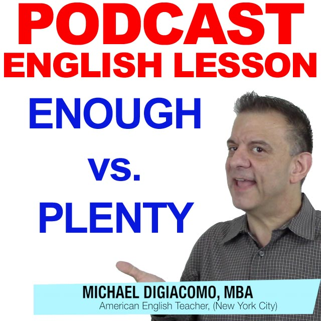 english lesson enough vs plenty