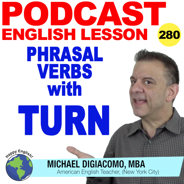 PODCAST-ENGLISH-phrasal-verbs-turn
