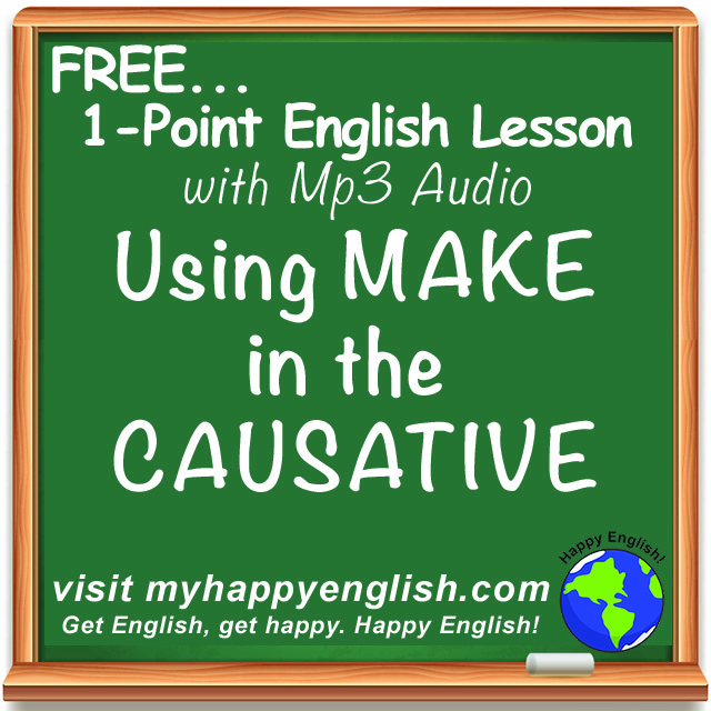 happy-english-free-english-lesson-podcast-make-caudative-grammar