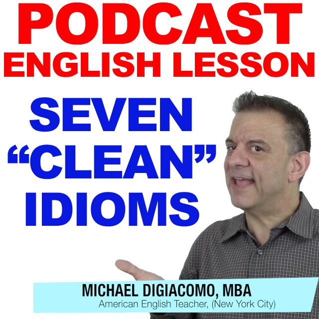 PODCAST-ENGLISH-CLEAN-IDIOMS