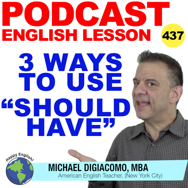 PODCAST-ENGLISH-HOW-TO-USE-SHOULD-HAVE
