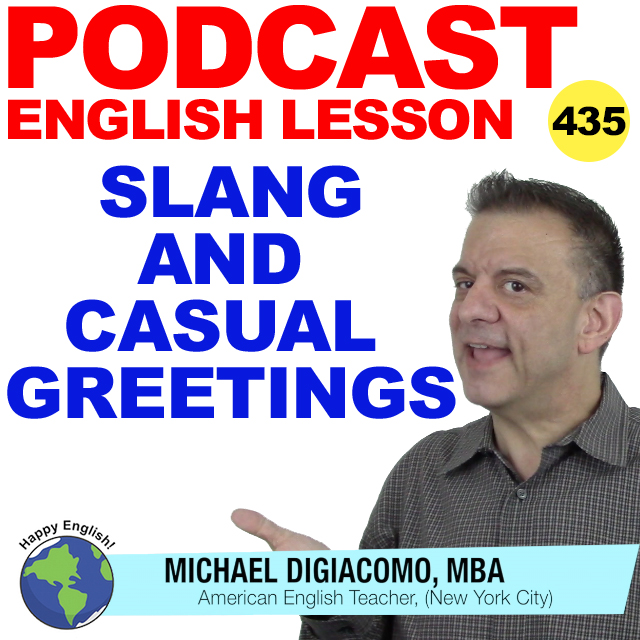 435 slang greetings in american english happy english podcast podcast english slang casual american english greetings m4hsunfo