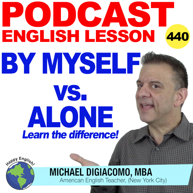 PODCAST-ENGLISH-ALONE-VS-BY-MYSELF