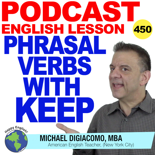 PODCAST-ENGLISH-450-phrasal-verbs-idioms-using-KEEP