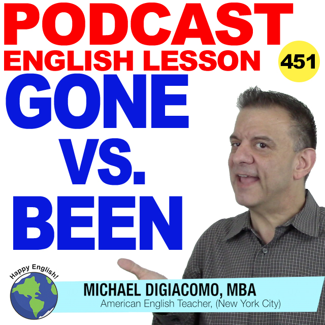 PODCAST-ENGLISH-451-GONE-VS-BEEN