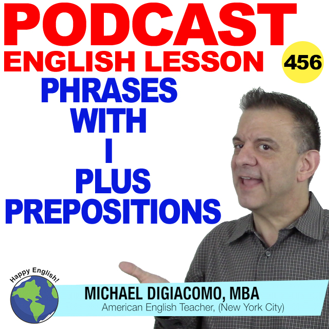 PODCAST-ENGLISH-456-PHRASES-WITH-I-PREPOSITIONS