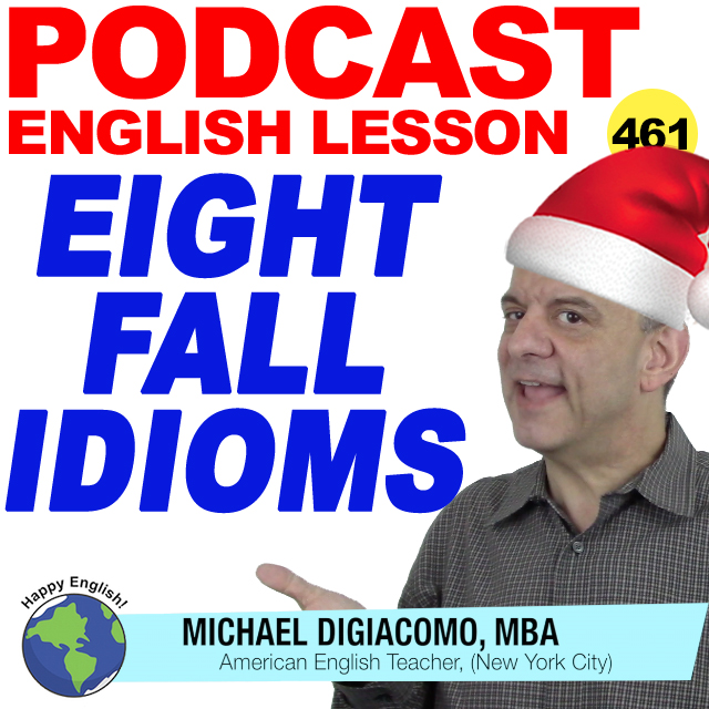 CHRISTMAS-PODCAST-ENGLISH-461-8-FALL-IDIOMS