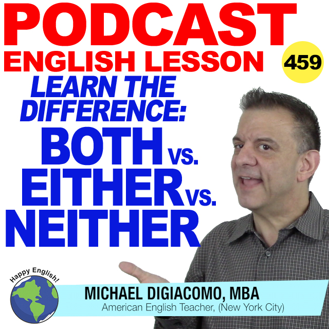 PODCAST-ENGLISH-459-BOTH-EITHER-NEITHER