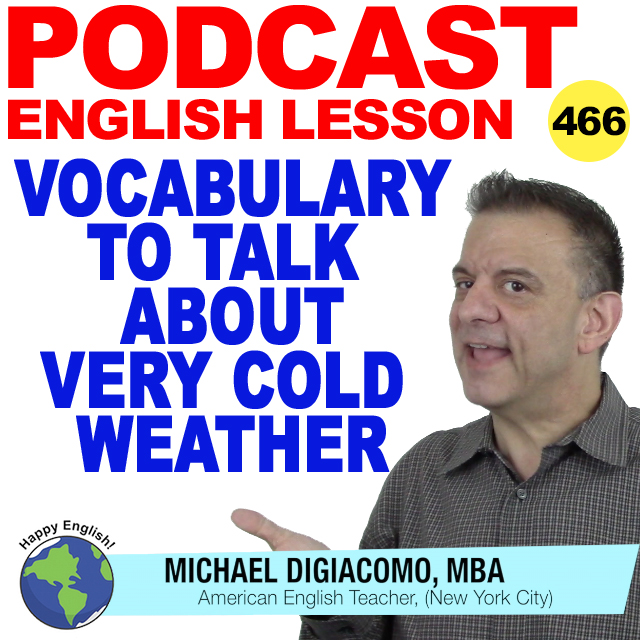 PODCAST-ENGLISH-463-vocabulary-to-talk-about-very-cold-weather
