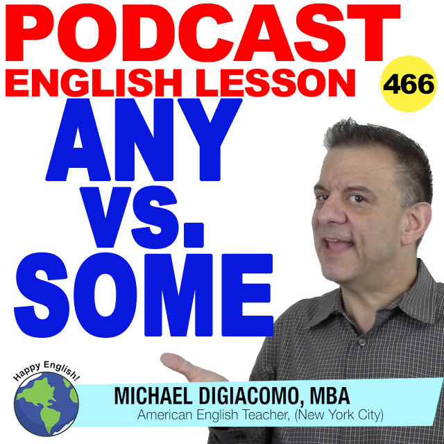 PODCAST-ENGLISH-466-any-vs-some