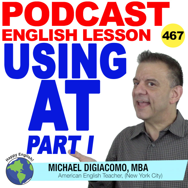 PODCAST-ENGLISH-467-AT-PART-1