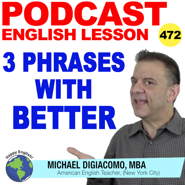 PODCAST-ENGLISH-472-phrases-with-better