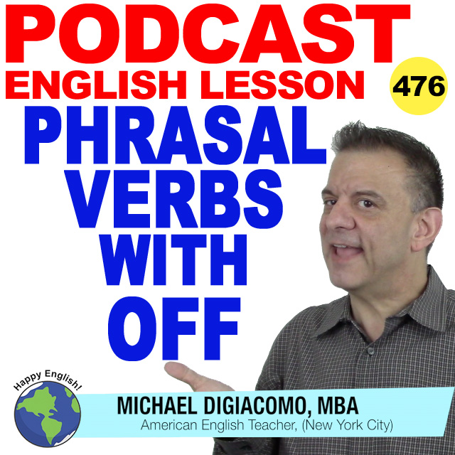 PODCAST-ENGLISH-476-phrasal-verbs-off copy