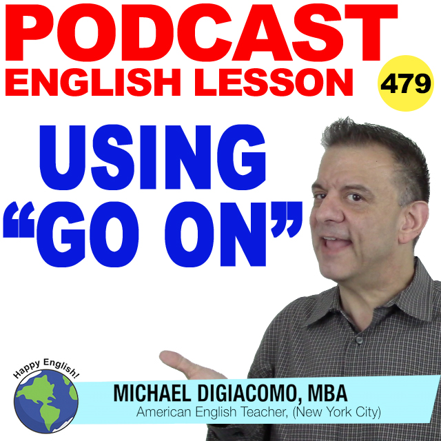 PODCAST-ENGLISH-479-using-go-on