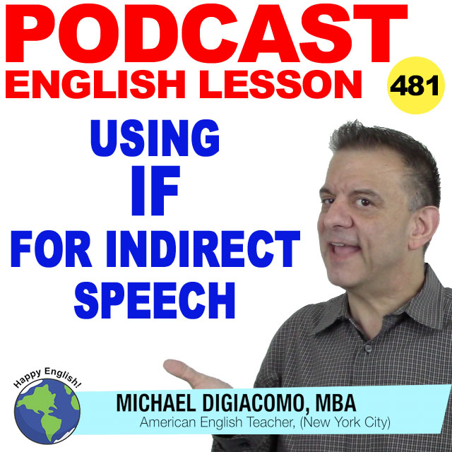 PODCAST-ENGLISH-481-using-if-indirect-speech