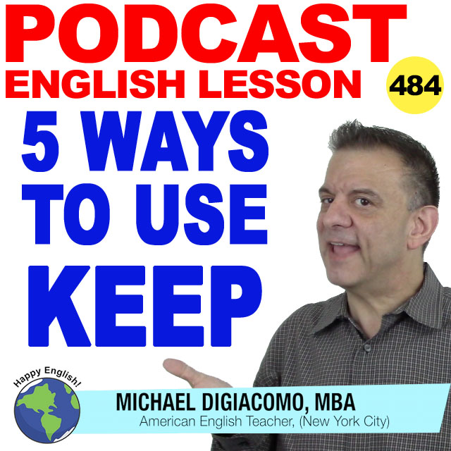PODCAST-ENGLISH-484-5-ways-to-use-keep