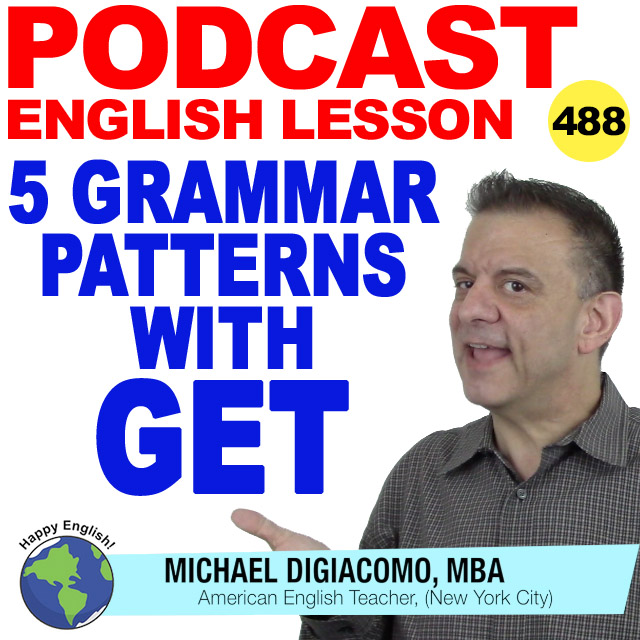PODCAST-ENGLISH-488-grammar-patterns-with-get