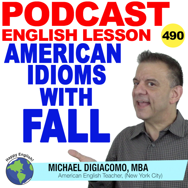 PODCAST-ENGLISH-490-IDIOMS-FALL