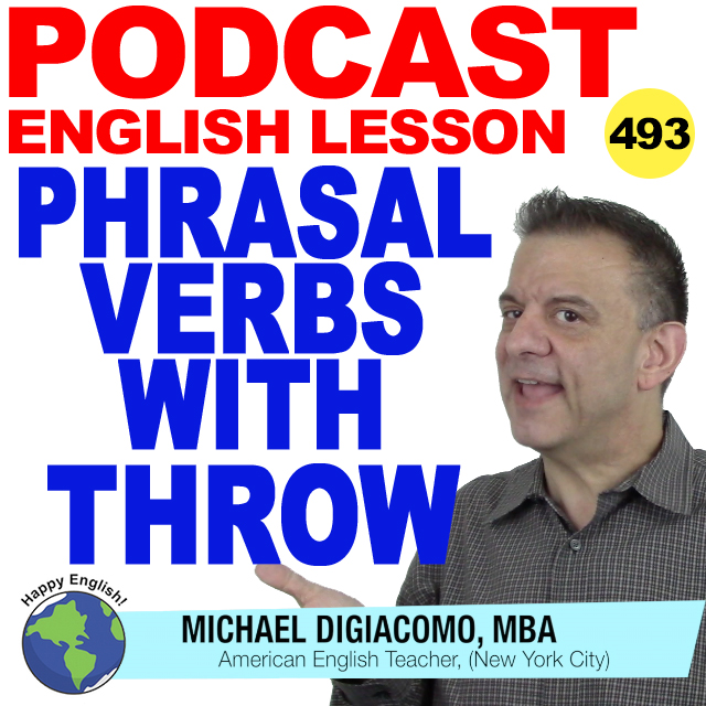 PODCAST-ENGLISH-493-PHRASAL-VERBS-IDIOMS-THROW
