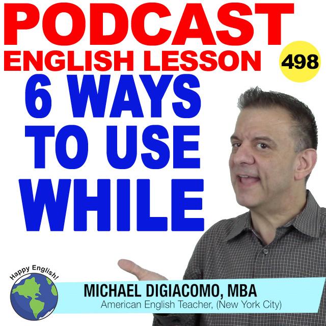PODCAST-ENGLISH-498-6-WAYS-TO-USE-WHILE